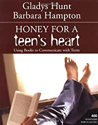 Honey for a Teen's Heart