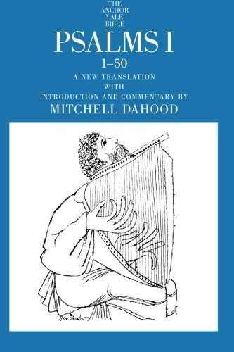 Psalms I 1-50 (The Anchor Yale Bible Commentaries) by Mitchell Dahood (1995-03-01)