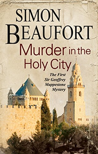 Read Online Murder in the Holy City: An 11th century mystery set during the crusades (A Sir Geoffrey Mappestone Mystery) pdf