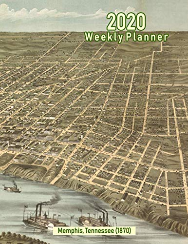 - 2020 Weekly Planner: Memphis, Tennessee (1870): Vintage Panoramic Map Cover