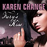 Fury's Kiss: Midnight's Daughter, Book 3 | Karen Chance