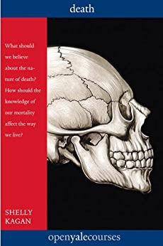 Death (The Open Yale Courses Series) by [Kagan, Shelly]