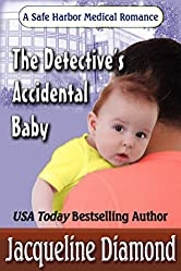The Detective's Accidental Baby (Safe Harbor Medical Book 7)
