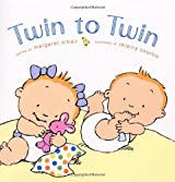Twin to Twin by Margaret O'Hair (2003-05-01)