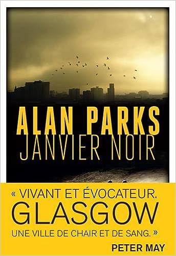 Janvier Noir - Alan Parks (2018) sur Bookys