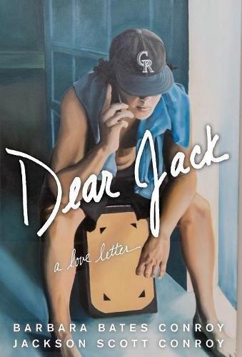Dear Jack - Dear Jack: A Love Letter