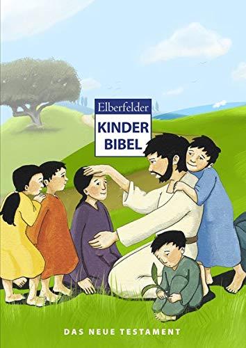 Elberfelder Kinderbibel – Das Neue Testament