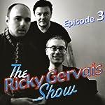Ricky Gervais Show: Season 2, Episode 3 | Ricky Gervais,Steve Merchant,Karl Pilkington