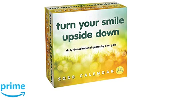 Ud Calendar 2020 Unspirational 2020 Day to Day Calendar: turn your smile upside