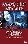Krondor - La Trilogie de l'Empire, tome 3 : Maîtresse de l'Empire par Feist