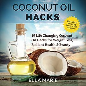 Coconut Oil Hacks Audiobook