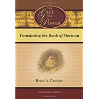 The Gift and Power: Translating the Book of Mormon