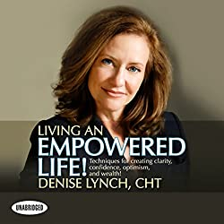 Living an Empowered Life