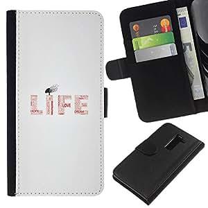 // PHONE CASE GIFT // Moda Estuche Funda de Cuero Billetera Tarjeta de crédito dinero bolsa Cubierta de proteccion Caso LG G2 D800 / LIFE - TYPOGRAPHY MESSAGE /