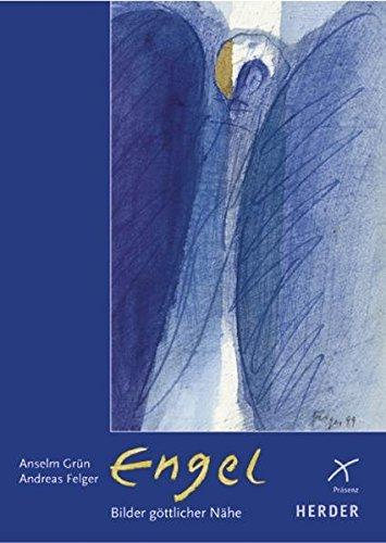 Engel - Bilder göttlicher Nähe: Aquarelle und Meditationen