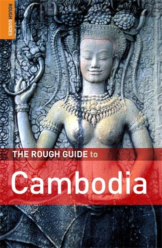 The Rough Guide to Cambodia 3 (Rough Guide Travel Guides)