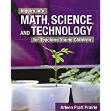 Inquiry Into Math, Science & Technology for Teaching Young Children W/ Professional Enhancement Booklet: 3