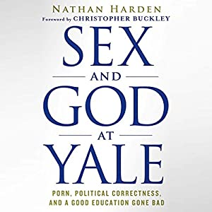 Sex and God at Yale Audiobook