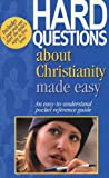 Hard Questions about Christianity Made Easy, Mark Water, 1565635272
