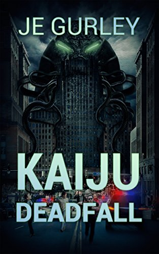Kaiju: Deadfall (Kaiju Deadfall Book 1) for sale  Delivered anywhere in USA