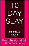 10 Day Slay