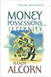 Money, Possessions, and Eternity: A Comprehensive
