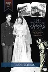 The Tiger's Widow: A Woman Who Took Up the Fight,  the Story of Virginia Brouk (Stories of the Lost) (Volume 2)