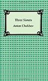 Three Sisters, Anton Chekhov, 1420931296