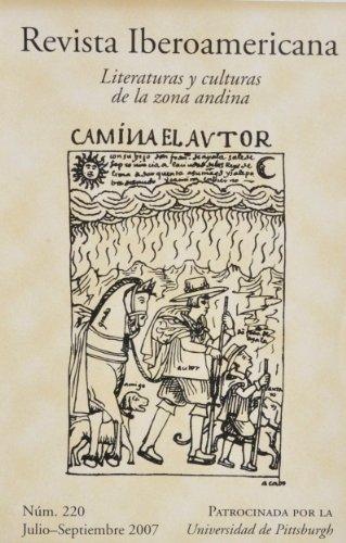 Revista Iberoamericana Literaturas y culturas de la zona andina (Vol. LXXIII No.220)