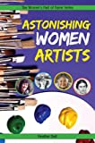 Astonishing Women Artists, Heather Ball, 1897187238