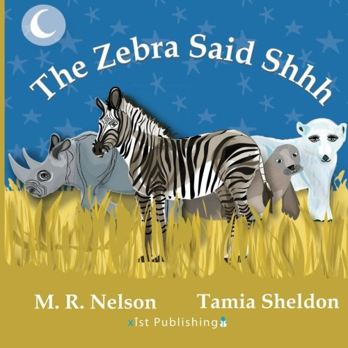The Zebra Said Shhh ()