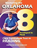 Mastering the 8th Grade Oklahoma Core Curriculum Test in Reading: Developed to PASS
