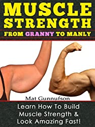 Get Stronger,Muscle Strength,Get Lean Muscle,Gym Fitness Exercises (English Edition)