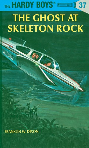 Hardy Boys 37: The Ghost at Skeleton Rock (The Hardy Boys)