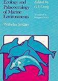 Ecology and Palaeoecology of Marine Environments 9780226735818