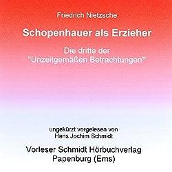 Schopenhauer als Erzieher