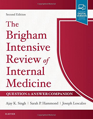 The Brigham Intensive Review of Internal Medicine Question & Answer Companion, 2e