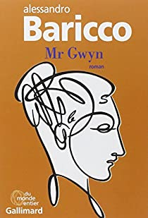Mr Gwyn par Baricco