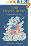 The Lion's Roar: An Introduction to T...
