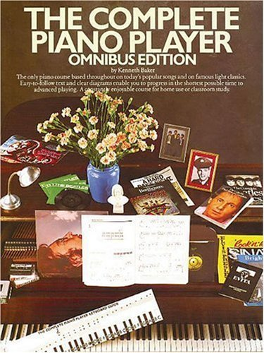 The Complete Piano Player: Omnibus Edition (Complete Piano Player Series)