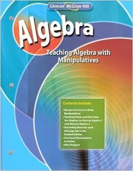 Glencoe McGraw-Hill - Algebra - Teaching Algebra with