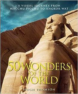 50 Wonders of the World price comparison at Flipkart, Amazon, Crossword, Uread, Bookadda, Landmark, Homeshop18