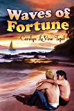 Waves of Fortune, Carolyn LeVine Topol, 1615813055