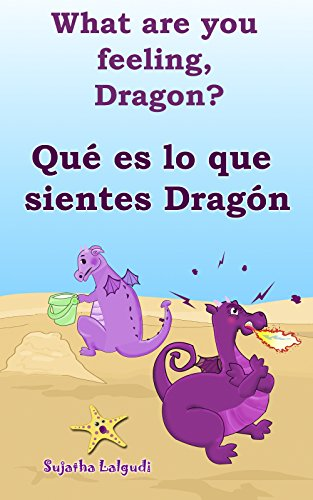 Spanish Kids Free Lesson (Spanish childrens books:What are you feeling Dragon.Qué es lo que sientes Dragón: Children's English-Spanish Picture book (Bilingual Edition),Spanish Children's ... books for children nº 4) (Spanish Edition))