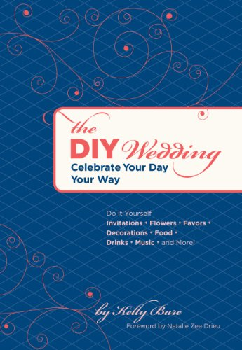 The diy wedding celebrate your day your way kindle edition by the diy wedding celebrate your day your way by bare kelly solutioingenieria Images