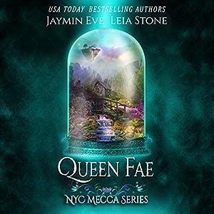 Download audiobook Queen Fae: NYC Mecca Series, Book 3