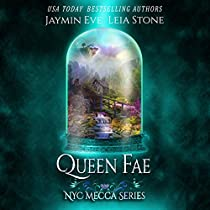 QUEEN FAE: NYC MECCA SERIES, BOOK 3