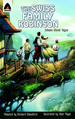 The Swiss Family Robinson: The Graphic Novel (Campfire Graphic Novels)