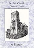 img - for St. Just Church, Gorran Haven: A History book / textbook / text book