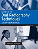 Exercises in Oral Radiography Techniques: A